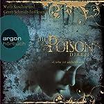 Liebe ist unheilbar (Poison Diaries 1) | Maryrose Wood
