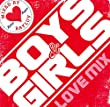 Boys & Girls ~Love MIX~ MIXED by BAYLUV
