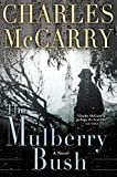 img - for The Mulberry Bush book / textbook / text book