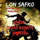 Spade: Texas Bounty Hunter: A Bounty in Texas Series, Book 1 Hörbuch von Lon Safko Gesprochen von: John Burlinson