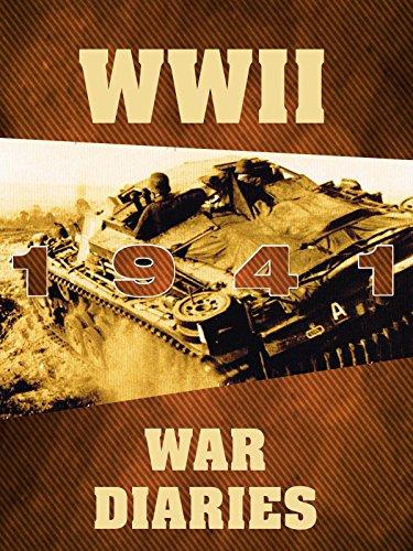 WWII War Diaries: 1941