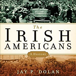 The Irish Americans Audiobook