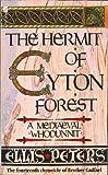 echange, troc Ellis Peters - The Hermit of Eyton Forest
