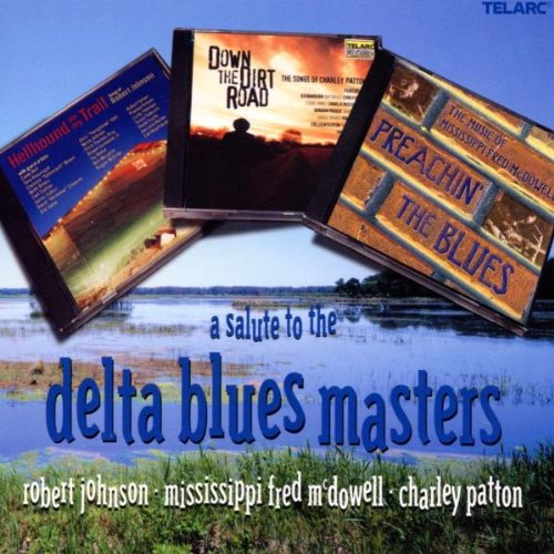 A Salute to Delta Blues Masters