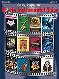 Easy Popular Movie Instrumental Solos Book & CD (Trumpet) (Easy Popular Movie Instrumental Solos: Level 1)