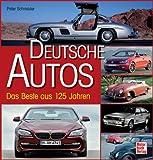Deutsche Autos: Das Beste aus 125 Jahren