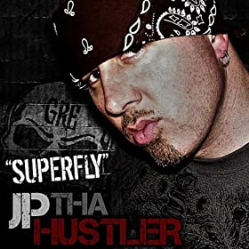 JP Tha Hustler - Superfly