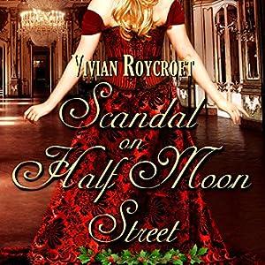 Scandal on Half Moon Street Audiobook