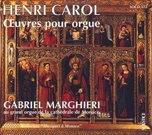Henri Carol;Organ works