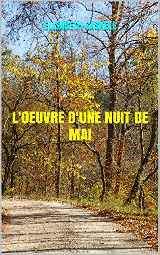 L'OEUVRE D'UNE NUIT DE MAI (French Edition)