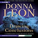 Drawing Conclusions: A Commissario Guido Brunetti Mystery (       UNABRIDGED) by Donna Leon Narrated by David Colacci