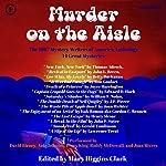 Murder on the Aisle: The 1987 Mystery Writers of America Anthology | Joan Richter,Isak Romun,Henry Slesar,John F. Suter,Gerald Tomlinson,Lawrence Treat