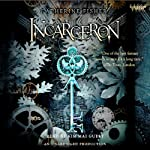 Incarceron: Incarceron Series, Book 1 (       UNABRIDGED) by Catherine Fisher Narrated by Kim Mai Guest