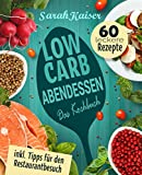 Image de Low Carb Abendessen: Das Kochbuch mit 60 einfachen und leckeren Rezepten (fast) ohne Kohle