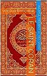 Le saint Coran: version fran�aise