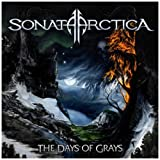 "The Days of Grays (Limited Edition im Digipak + Bonus CD)von ""Sonata Arctica"""