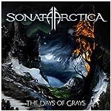 "The Days of Grays (Limited Edition im Digipak + Bonus CD)von ""Sonata Arctica"""