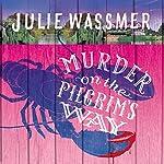 Murder on the Pilgrims Way | Julie Wassmer