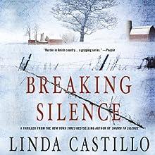 Breaking Silence | Livre audio Auteur(s) : Linda Castillo Narrateur(s) : Kathleen McInerney