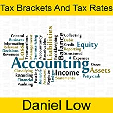 Tax Brackets and Tax Rate Audiobook by Daniel Low Narrated by Daniel Low