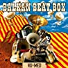 Image of album by Balkan Beat Box