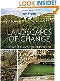 Landscapes of Change: Innovative Designs for Reinvented Sites