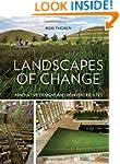 Landscapes of Change: Innovative Desi...