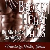 Broken Heart Tails: Broken Heart, Oklahoma, Paranormal Romance, Book 0 | [Michele Bardsley]