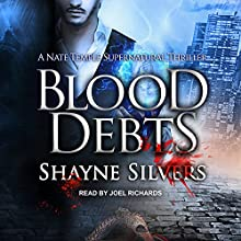 Blood Debts: Temple Chronicles Series, Book 2 Audiobook by Shayne Silvers Narrated by Joel Richards
