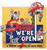 img - for Sorry We're Open: A Collection of Geech Cartoons book / textbook / text book