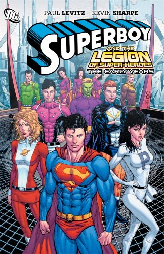 Superboy Legion Of Super Heroes The Early Years TP (Superboy and the Legion of Super-Heroes)