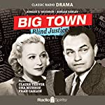 Big Town: Blind Justice | Jerry McGill