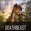 Deathbeast Audiobook by David Gerrold Narrated by Andy Caploe