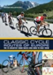 Classic Cycle Routes of Europe: The 2...