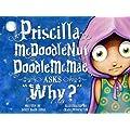 Priscilla McDoodlenutDoodleMcMae Asks Why?