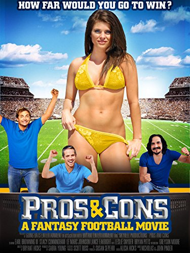 Pros and Cons: A Fantasy Football Movie