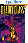 Deadly Class Volume 2: Kids of the Bl...