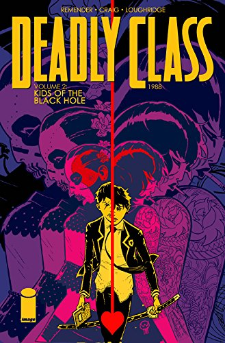 Deadly Class: Kids of the Black Hole Volume 2 Image