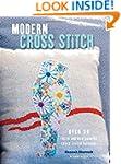 Modern Cross Stitch: Over 30 fresh an...