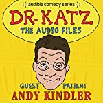 Ep. 1: Andy Kindler | Jonathan Katz,Andy Kindler,Erica Rhodes,Laura Silverman