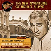 The New Adventures of Michael Shayne, Volume 1 |  Mutual Radio Network
