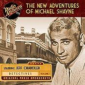 The New Adventures of Michael Shayne, Volume 1 |  Mutual Radio Network