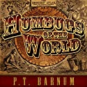 Humbugs of the World Audiobook by P. T. Barnum Narrated by Rick Adamson