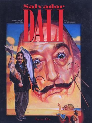 La vie de Salvador Dali