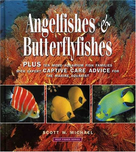 Angelfishes & Butterflyfishes: Reef Fishes Series PDF