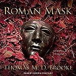 Roman Mask | Thomas M. D. Brooke