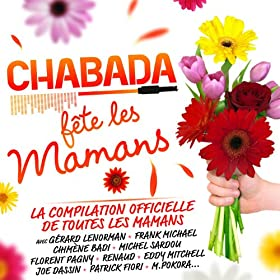Chabada F�te Les Mamans