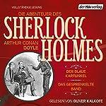 Der blaue Karfunkel / Das gesprenkelte Band (Die Abenteuer des Sherlock Holmes) | Arthur Conan Doyle