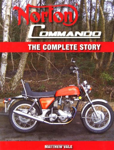 Norton Commando: The Complete Story (Crowood Motoclassic Series)