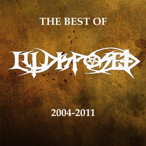 The Best Of Illdisposed 2004-2011 Plus Bonus Tracks